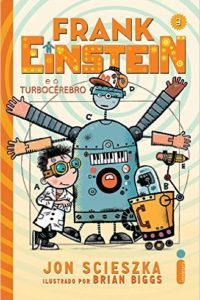 frank einstein e o turbocérebro - jon sciesza
